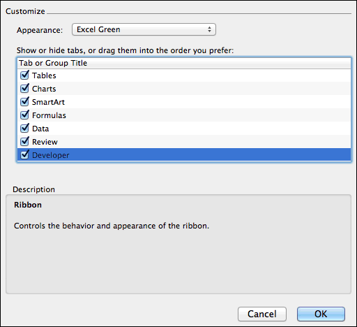 from customization section add developer tab in Excel 2011 for Mac