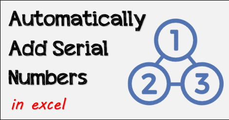 How to Automatically Add Serial Numbers [Top 14 Methods] in Excel