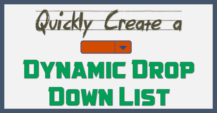How to Create a Dynamic Drop Down List in Excel [2-Genuine