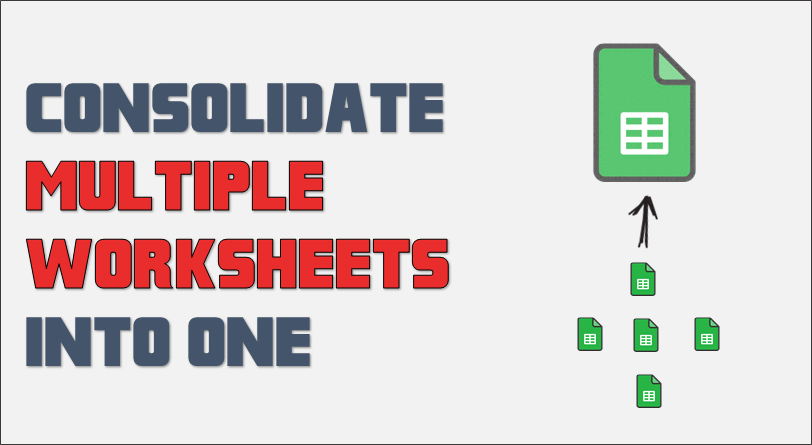 Consolidate Data From Multiple Worksheets in a Single ...