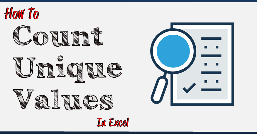 How to Count Unique Values in Excel [6 Methods] using