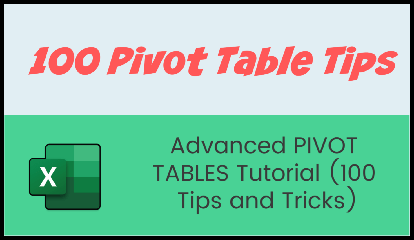 ADVANCED Pivot Table Tutorial (100 Tips and Tricks)